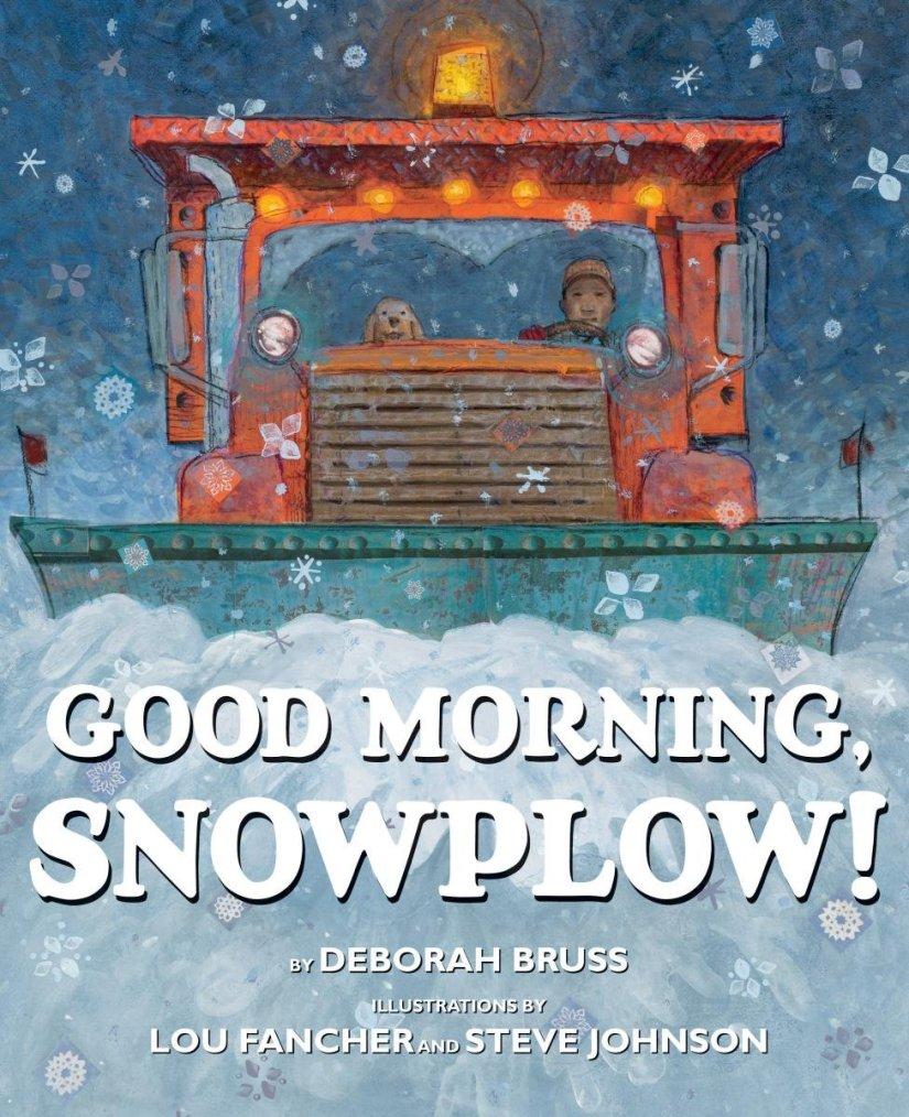 Good Morning SnowPlow